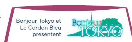Bonjour Tokyo et Le Cordon Bleu présentent