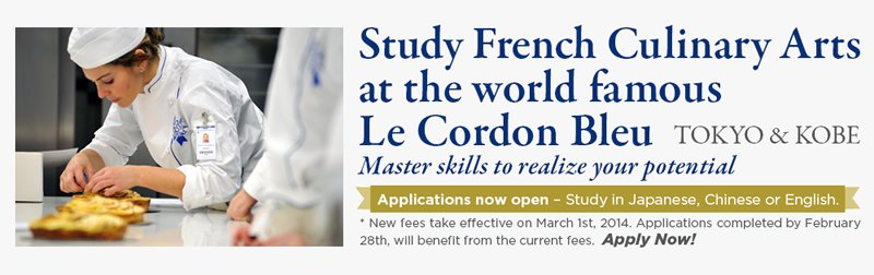 Le Cordon Bleu Tokyo & Kobe Study French Cuisine, Pastry, & Bakery at the world famous Le Cordon Bleu