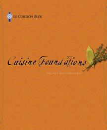 Le Cordon Bleu Cuisine Foundations Techniques book