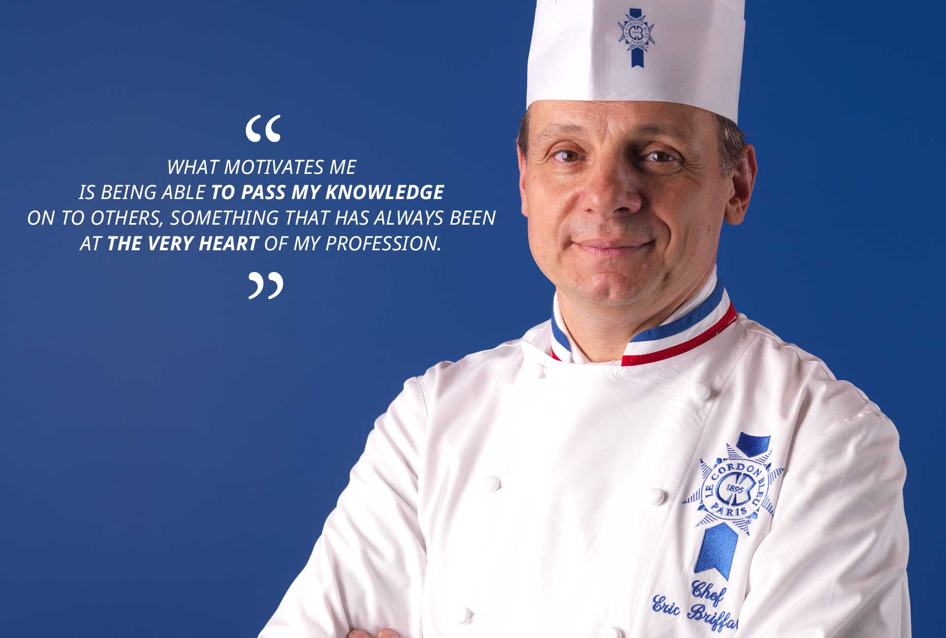 Eric Briffard, culinary arts director at Le Cordon Bleu Paris