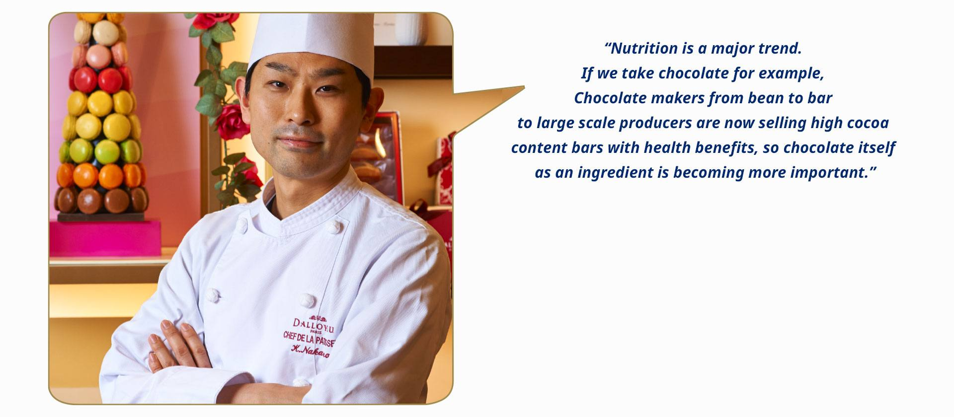 Kenta Nakano (Japan), Pastry Chef & Product Development Chief at Dalloyau