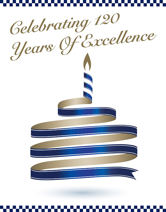 Celebrating 120 Years of Excellence
